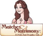 Matches and Matrimony: A Pride and Perjudice Tale